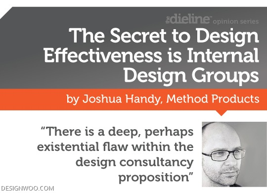 The Secret To Design Effectiveness Is Internal Design Groups